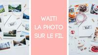 WAIT!, La photo sur le fil