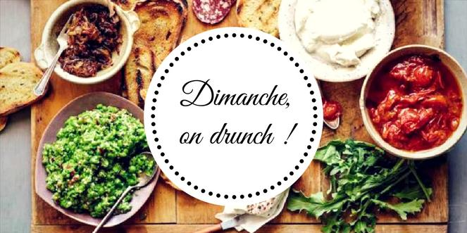 Dimanche, on drunch !