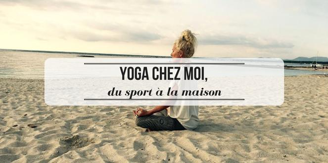 yoga chez moi du sport la maison quejadore paris. Black Bedroom Furniture Sets. Home Design Ideas